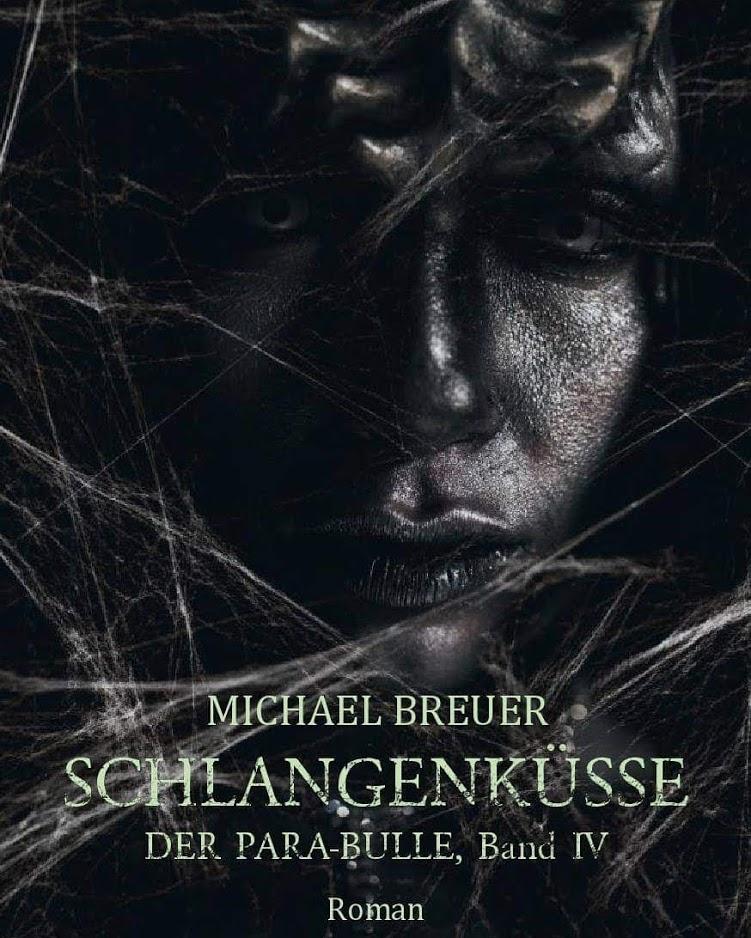 Cover Schlangenküsse - Der Para-Bulle, Band IV